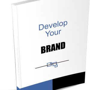 How To Develop Your Brand